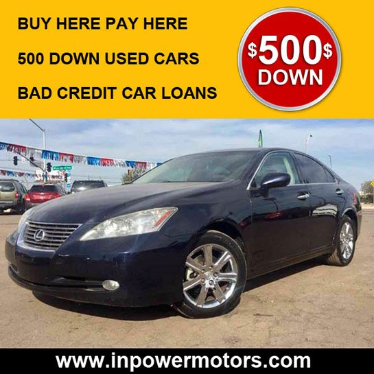 Bad Credit Car Dealerships >> 500 Down Used Cars Phoenix | Buy Here Pay Here - In Power Motors
